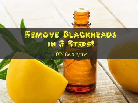 Remove Blackheads in 3 Steps
