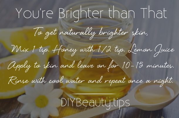 Naturally Brighter Your Skin